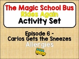 Magic School Bus Rides Again *Assessment Package* [Episode 6: ALLERGIES]