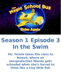 Magic School Bus Rides Again- In the Swim - S1 E 3