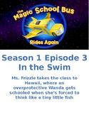 Magic School Bus Rides Again- In the Swim - S1 E 3
