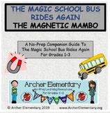 Magic School Bus Rides Again Magnetic Mambo No Prep Compan