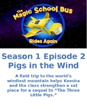 Magic School Bus Rides Again- (S1E2) Pigs in the Wind
