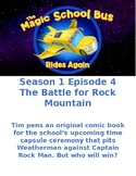 Magic School Bus Rides Again- (S1E4) The Battle for Rock Mountain