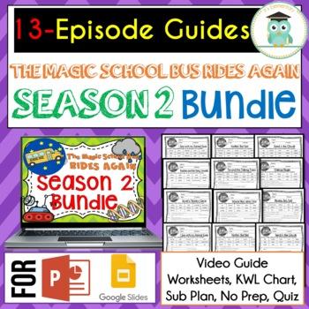 Magic School Bus Rides Again SEASON 2 BUNDLE Video Guides, Sub Plans, Worksheets