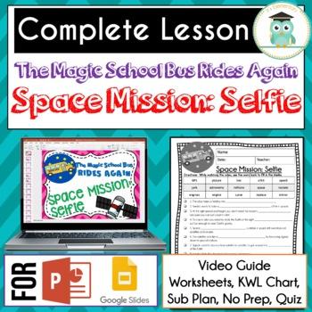 Magic School Bus Rides Again SPACE MISSION SELFIE Video Guide, Lesson SATELLITES