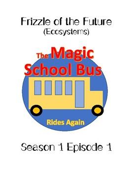 Magic School Bus Rides Again Season 1 Episode 1 (Ecosystems)