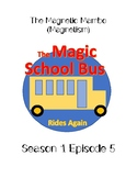 Magic School Bus Rides Again Season 1 Episode 5 (Magnets)