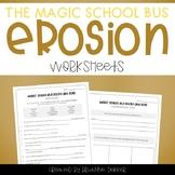 Magic School Bus Rocks and Rolls - Erosion Worksheets
