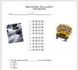 "Magic School Bus ""Rocks and Rolls"" Video Questions (weathering, erosion)"
