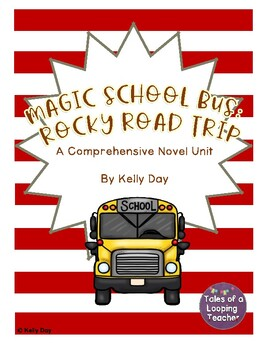 Magic School Bus Rocky Road Trip Novel Unit
