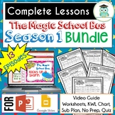 Magic School Bus SEASON 1 BUNDLE Video Guides, Sub Plans, Worksheets, Lessons