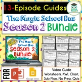 Magic School Bus SEASON 2 BUNDLE Video Guides, Sub Plans, Worksheets, Lessons