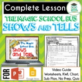 Magic School Bus SHOWS AND TELLS Video Guide, Sub Plan, Worksheets, ARCHAEOLOGY
