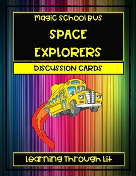 Magic School Bus SPACE EXPLORERS - Discussion Cards