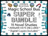 Magic School Bus SUPER BUNDLE : 15 Novel Studies for Books #1-15 (364 pages)