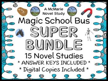 Magic School Bus SUPER BUNDLE : 15 Novel Studies for Books #1-15 (364 pages)