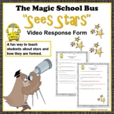 "Stars Magic School Bus ""Sees Stars"" Space Video Response Form"