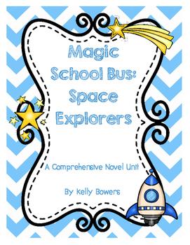 Magic School Bus Space Explorers Unit