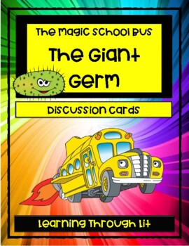 Magic School Bus THE GIANT GERM - Discussion Cards