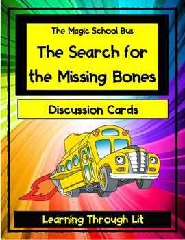 Magic School Bus THE SEARCH FOR THE MISSING BONES - Discussion Cards