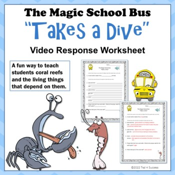 "Coral Reefs Magic School Bus ""Takes a Dive"" Video Response Form"
