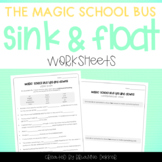 Magic School Bus Ups and Downs - Sink and Float Worksheets