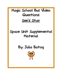 Magic School Bus Video Questions- Sees Star