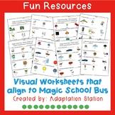Magic School Bus-Visual Comprehension Sheets ** Growing Bundle