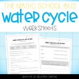 Magic School Bus: Wet All Over -- Water Cycle Worksheets