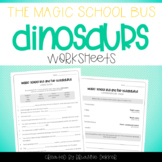 Magic School Bus and the Busasaurus - Dinosaurs Worksheets