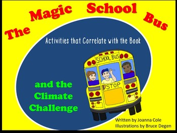 Magic School Bus and the Climate Challenge