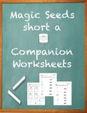 Magic Seeds Companion Activity Sheets Bundle- Short A