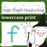 Magic Shapes Handwriting: lowercase: Complete Alphabet