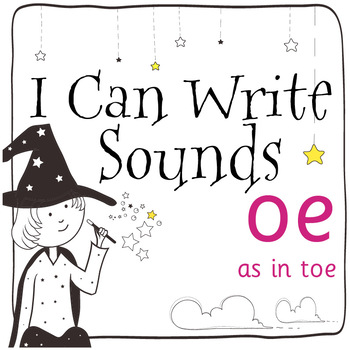 Magic Sounds Phonics: Set 60: words with oe (as in toe)