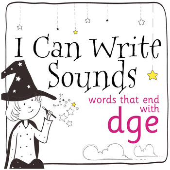 Magic Sounds Phonics: Set 72: words that end with dge (as