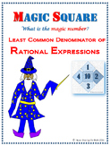 Magic Square - Least Common Denominator of Rational Expressions
