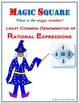 Magic Square - Least Common Denominator of Rational Expressions