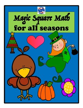 Magic Square Math for All Seasons (Computation Puzzles)