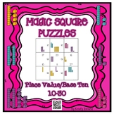 Magic Square Number Puzzles - Base Ten/Place Value 10-30