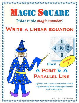 Magic Square - Writing Linear EQ from point & parallel line (2 Versions)