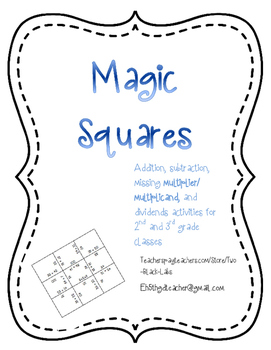Magic Squares: Addition, Subtraction, Multiplication, and Division