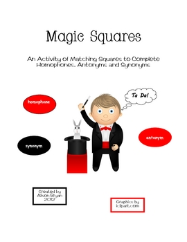 Magic Squares- Homophones, Antonyms and Synonyms