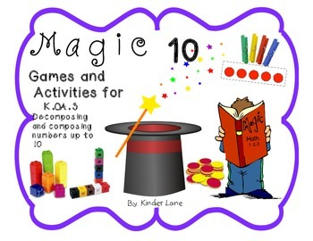 Magic Ten Decomposing and Composing Numbers K.OA.3