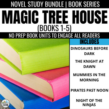 Magic Tree House Novel Unit Bundle: Books #1-5