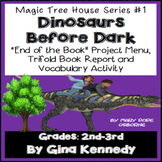 Magic Tree House #1 Dinosaurs Before Dark Novel Study, Project Menu