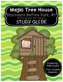 Magic Tree House #1, Dinosaurs Before Dark Study Guide