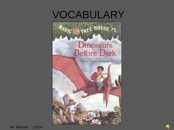 Magic Tree House #1 Dinosaurs Before Dark Vocabulary Powerpoint