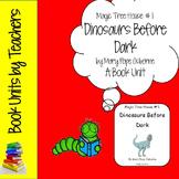Magic Tree House #1: Dinosaurs Before Dark by Mary Pope Osborne Book Unit