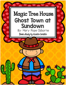 Magic Tree House #10 Ghost Town at Sundown