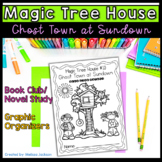 Magic Tree House #10 Ghost Town at Sundown Book Club Comprehension Pack