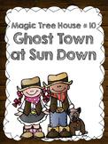 Magic Tree House # 10: Ghost Town at Sundown Literature Guide